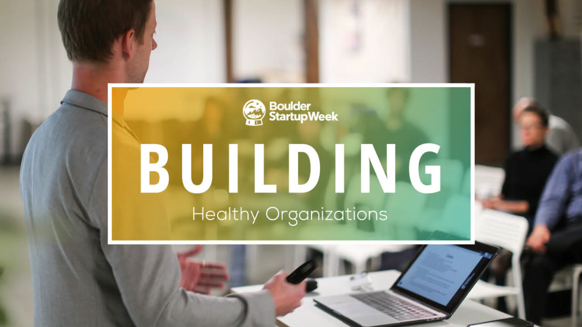 Building Healthy Organizations Track
